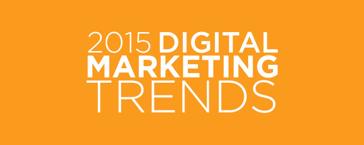2015-digital-marketing-trends.jpg (748×298)